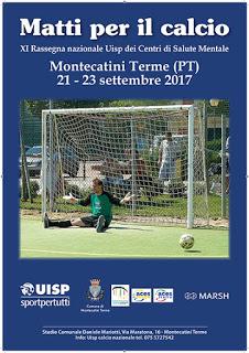 """CALCIO """"Matti per il Calcio"""" a Montecatini"""