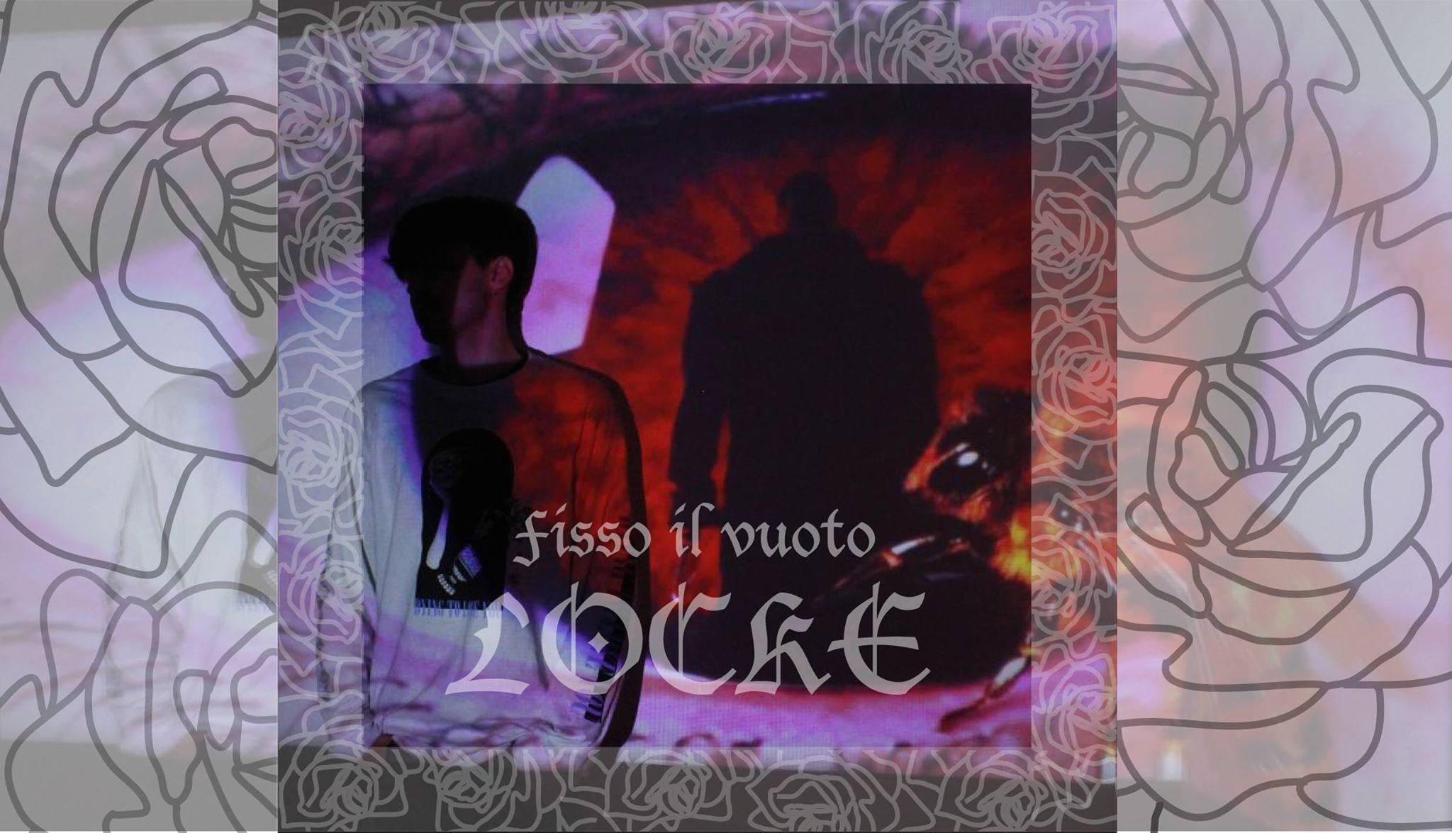 MUSICA Locke, Fisso il vuoto