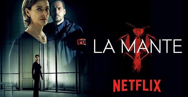 SERIE TV La Mante, su Netflix