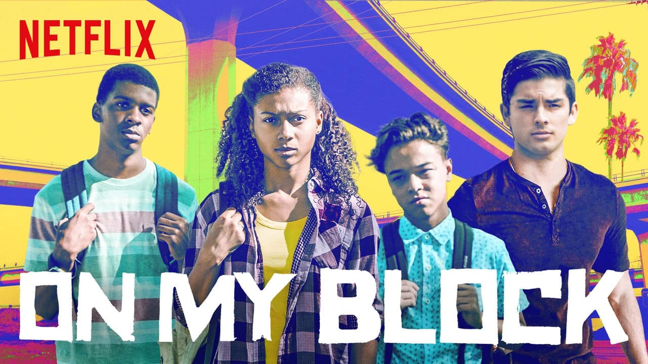 SERIE TV On my block, su Netflix