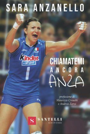 VOLLEY Esce il libro di Sara Anzanello
