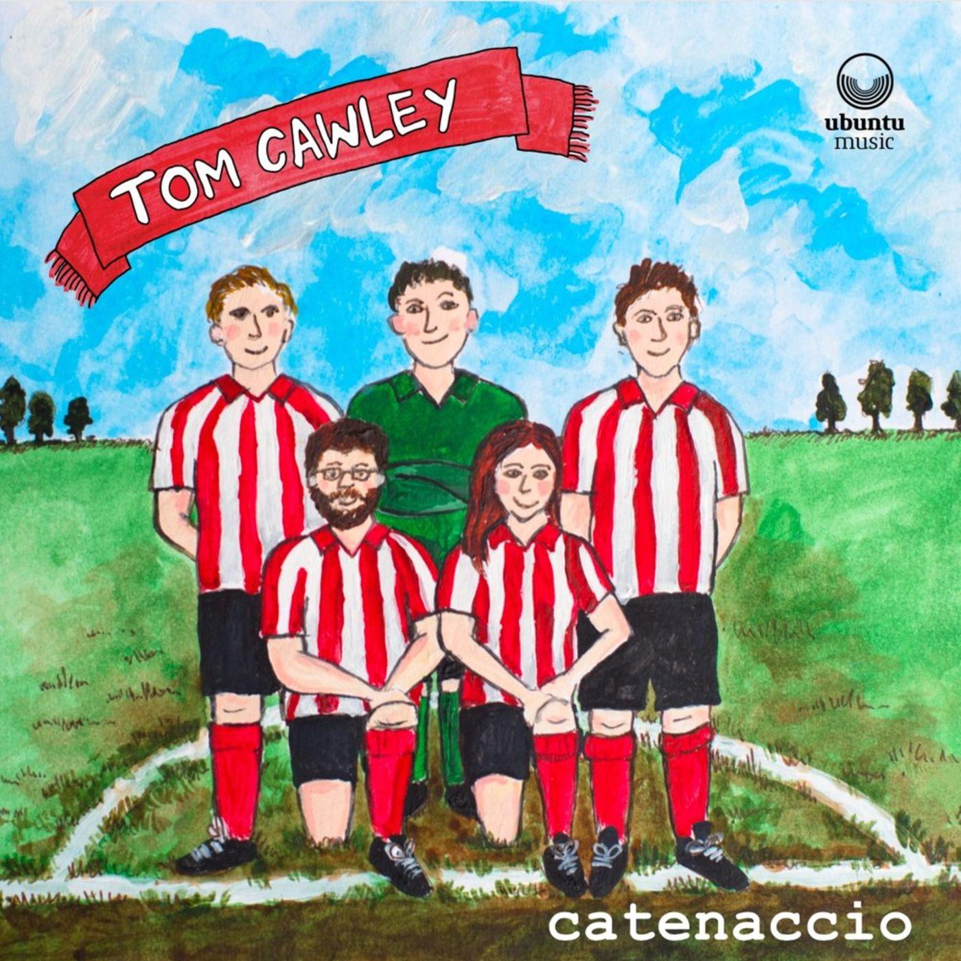 MUSICA Il Catenaccio di Tom Cawley