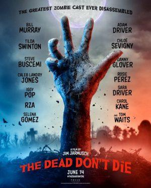 CINEMA The Dead Don't Die – I morti non muoiono