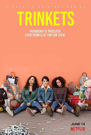 SERIE TV Trinkets, su Netflix