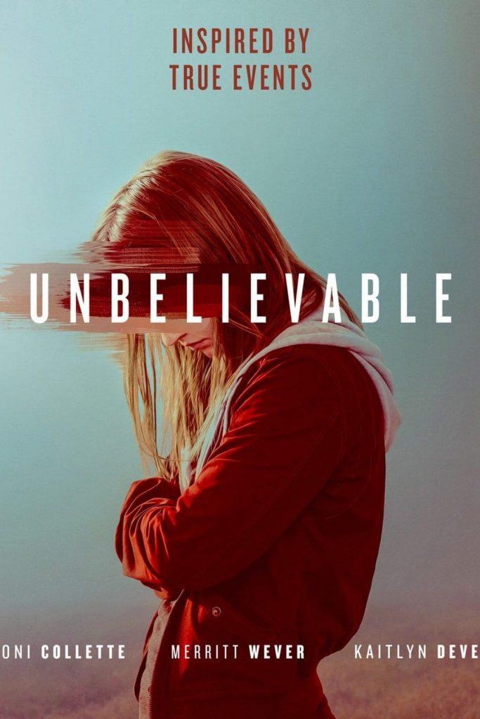 Unbelievable, la locandina della serie Tv Netflix, con Toni Collette e Merritt Wever