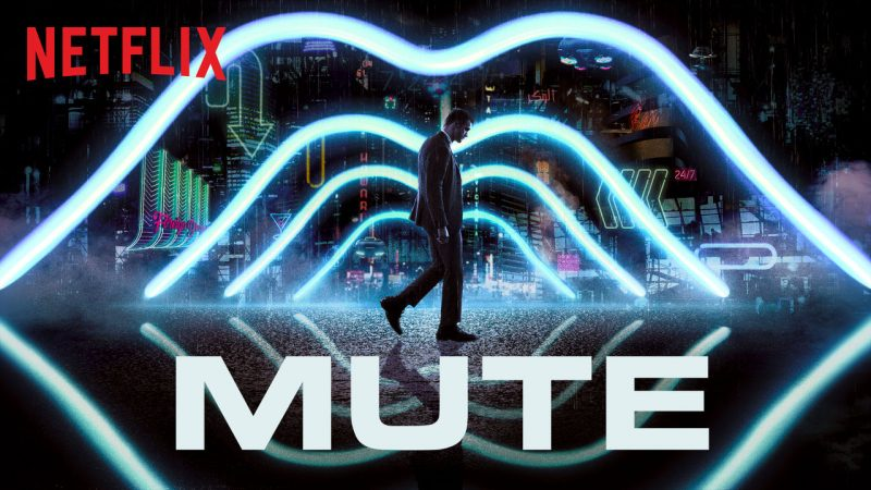 Mute, film Duncan Jones| Recensione