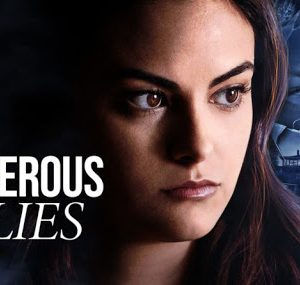 Dangerous lies | Recensione film Netflix