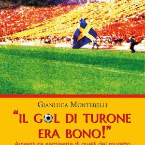 Il gol di Turone era bono! | Recensione