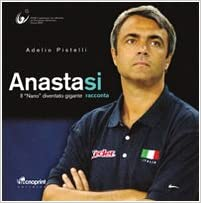 Anastasi: Velasco grande stratega, non faceva nulla per caso